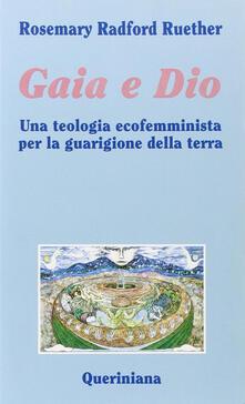Gaia e Dio. Una teologia ecofemminista per la guarigione della terra.pdf