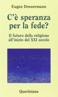 Cè speranza per la fede? Il futuro della religione allinizio del XXI secolo.pdf