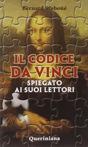 Il Codice da Vinci spiegato ai suoi lettori
