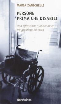 Persone prima che disabili. Una riflessione sull'handicap tra giustizia ed etica
