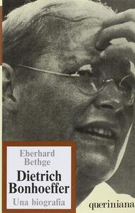Libro Dietrich Bonhoeffer, teologo cristiano contemporaneo. Una biografia Eberhard Bethge