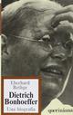 Dietrich Bonhoeffer, teologo cristiano contemporaneo. Una biografia