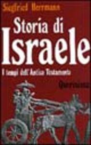Storia di Israele. I tempi dell'Antico Testamento