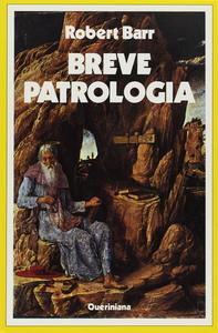 Libro Breve patrologia Robert Barr