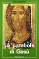 Le parabole di Gesù. Introduzione e interpretazione