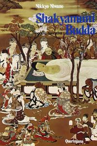Libro Shakyamuni Budda. Biografia narrativa Nikkyo Niwano