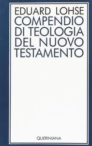 Libro Compendio di teologia del Nuovo Testamento Eduard Lohse