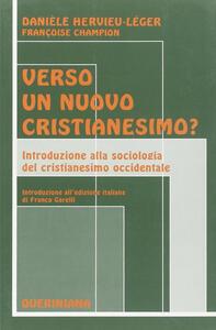 Verso un nuovo cristianesimo? Introduzione alla sociologia del cristianesimo occidentale