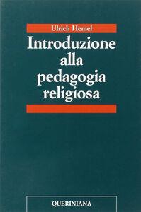 Libro Introduzione alla pedagogia religiosa Ulrich Hemel