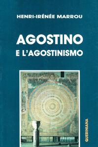 Agostino e l'agostinismo