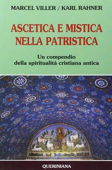 Warholgenova.it Ascetica e mistica nella patristica. Un compendio della spiritualità cristiana antica Image