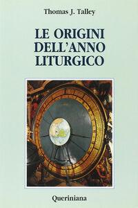 Libro Le origini dell'anno liturgico J. Thomas Talley