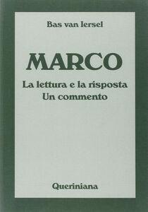 Marco. La lettura e la risposta. Un commento