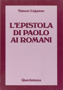Libro L' Epistola di Paolo ai Romani Simon Légasse
