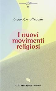 Libro I nuovi movimenti religiosi Cecilia Gatto Trocchi