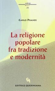 La religione popolare fra tradizione e modernità