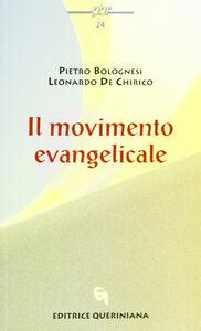 Libro Il movimento evangelicale Pietro Bolognesi , Leonardo De Chirico