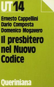 Libro Il presbitero nel nuovo codice Ernesto Cappellini , Dario Composta , Domenico Mogavero