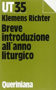Libro Breve introduzione all'anno liturgico Klemens Richter