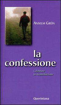 La confessione. Celebrare la riconciliazione