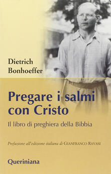 Pregare i salmi con Cristo. Il libro di preghiera della Bibbia.pdf