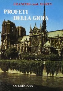 Libro Profeti della gioia. Omelie a Notre-Dame François Marty