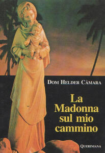 La Madonna sul mio cammino
