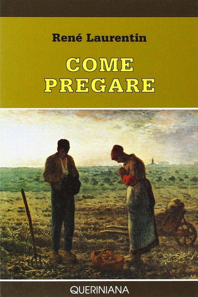 Come pregare. Atteggiamenti fondamentali