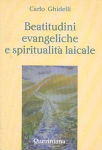 Beatitudini evangeliche e spiritualità laicale