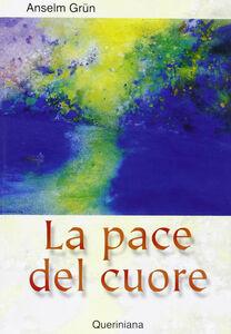 Libro La pace del cuore Anselm Grün