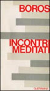 Incontri meditati
