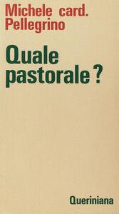 Libro Quale pastorale? Michele Pellegrino