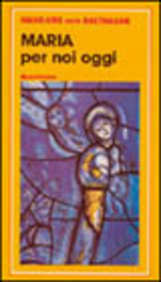 Maria per noi oggi - Hans Urs von Balthasar - copertina