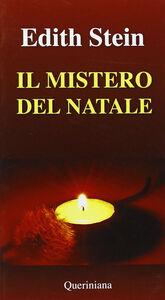 Libro Il mistero del Natale. Incarnazione e umanità Edith Stein