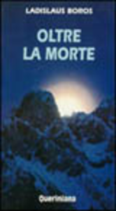 Libro Oltre la morte Ladislaus Boros