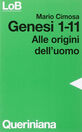 Genesi 1-11. Alle origini dell'uomo