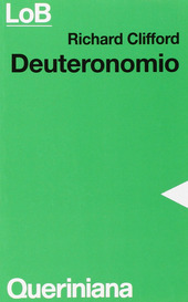 Deuteronomio. Con un excursus su alleanza e legge