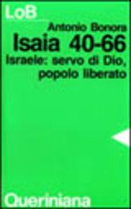 Isaia 40-66. Israele: servo di Dio, popolo liberato