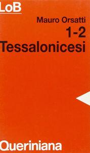 Libro 1-2 tessalonicesi Mauro Orsatti