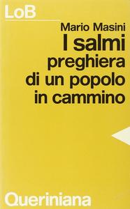 Libro I salmi. Preghiera di un popolo in cammino Mario Masini