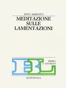 Libro Meditazione sulle Lamentazioni Divo Barsotti