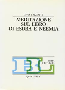 Meditazione sul libro di Esdra e Neemia