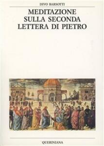 Meditazione sulla seconda Lettera di Pietro