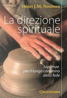 Winniearcher.com La direzione spirituale. Sapienza per il lungo cammino della fede Image