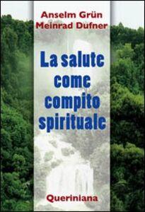 La salute come compito spirituale
