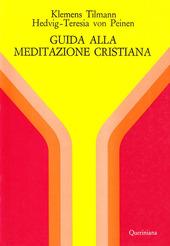 Guida alla meditazione cristiana