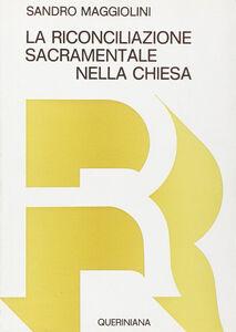 Libro Riconciliazione sacramentale nella Chiesa Sandro Maggiolini