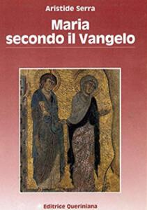 Maria secondo il Vangelo