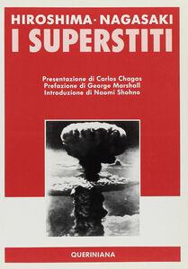 Foto Cover di Hiroshima-Nagasaki. I superstiti, Libro di  edito da Queriniana