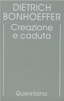 Winniearcher.com Edizione critica delle opere di D. Bonhoeffer. Ediz. critica. Vol. 3: Creazione e caduta. Interpretazione teologica di Gn. 1-3. Image